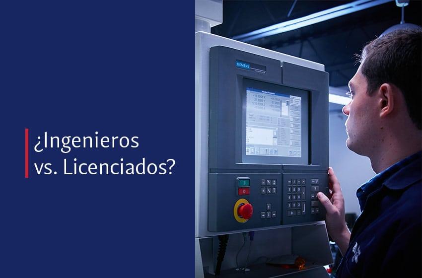 Cuál es la diferencia entre licenciatura e ingeniería
