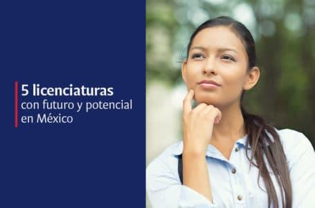 5 carreras universitarias con mucho futuro en México