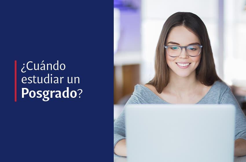 ¿Cuál es el momento ideal para estudiar un posgrado?