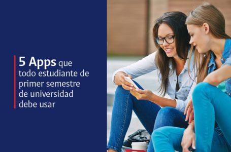 5 apps para estudiante de primer semestre