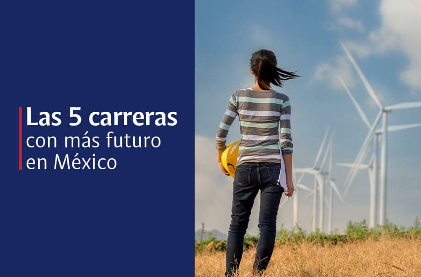 Las 5 carreras del futuro en México