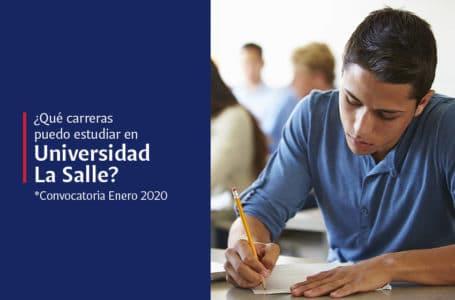 Qué licenciaturas puedo estudiar en Universidad La Salle – Enero 2020