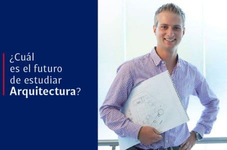 ¿Cuál es el futuro de estudiar arquitectura?
