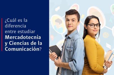 ¿Cuál es la diferencia entre estudiar Mercadotecnia y Comunicación?