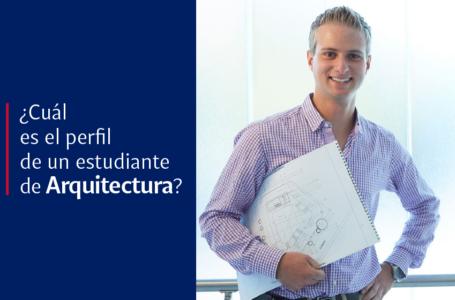 Cuál es el perfil de un estudiante de arquitectura