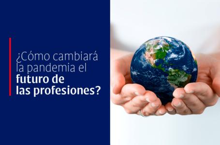 ¿Cómo cambiará la pandemia el futuro de las profesiones?