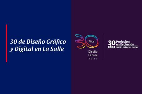 30 Aniversario de Diseño Gráfico y Digital en La Salle